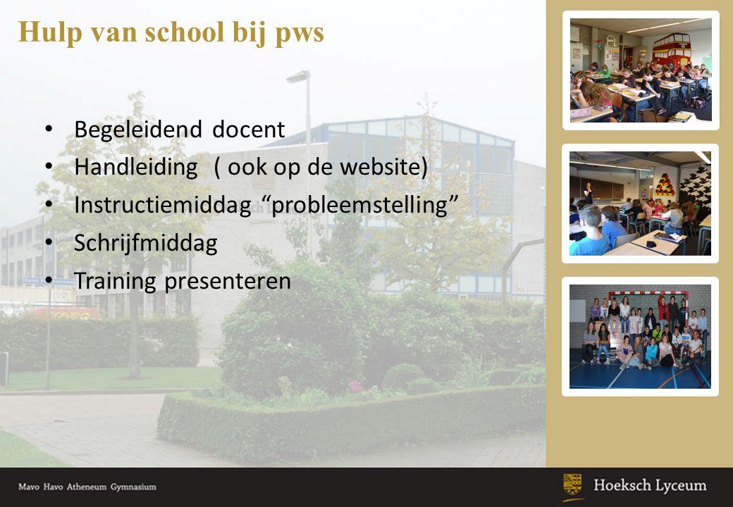 Hulp van school bij pws Begeleidend docent