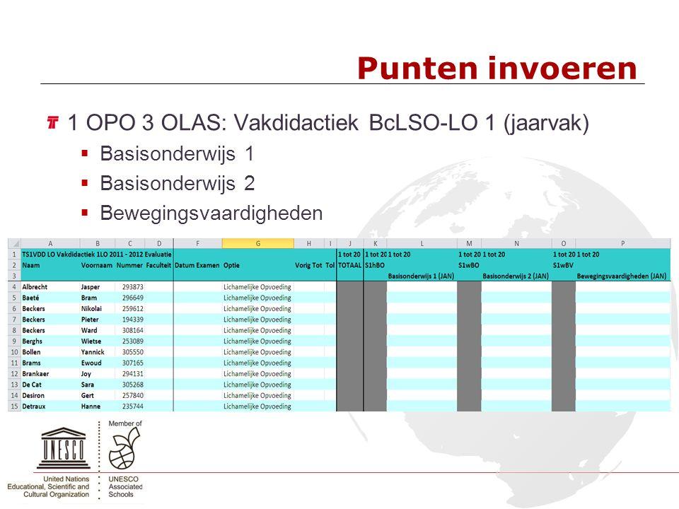 Punten invoeren 1 OPO 3 OLAS: Vakdidactiek BcLSO-LO 1 (jaarvak)