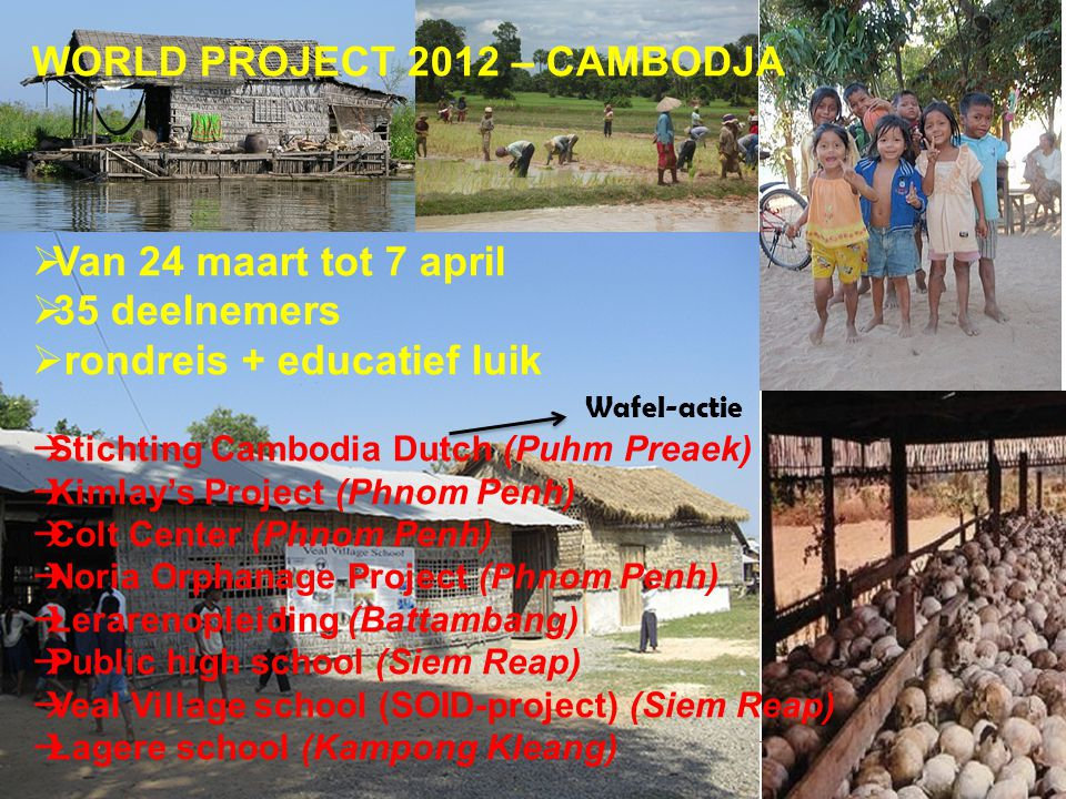 WORLD PROJECT 2012 – CAMBODJA