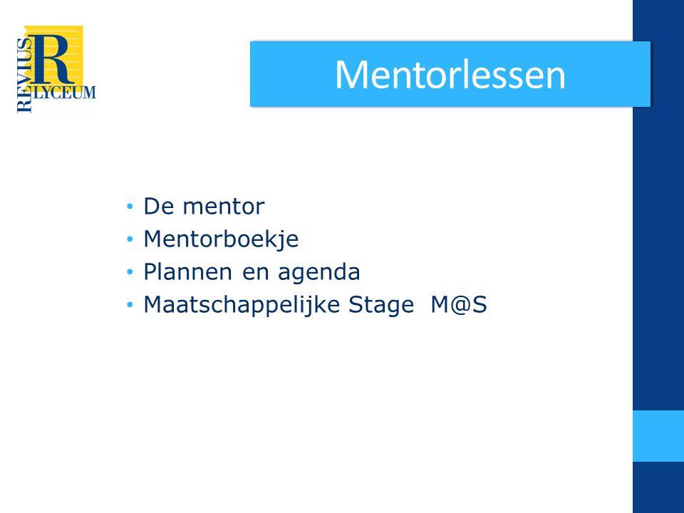Mentorlessen De mentor Mentorboekje Plannen en agenda