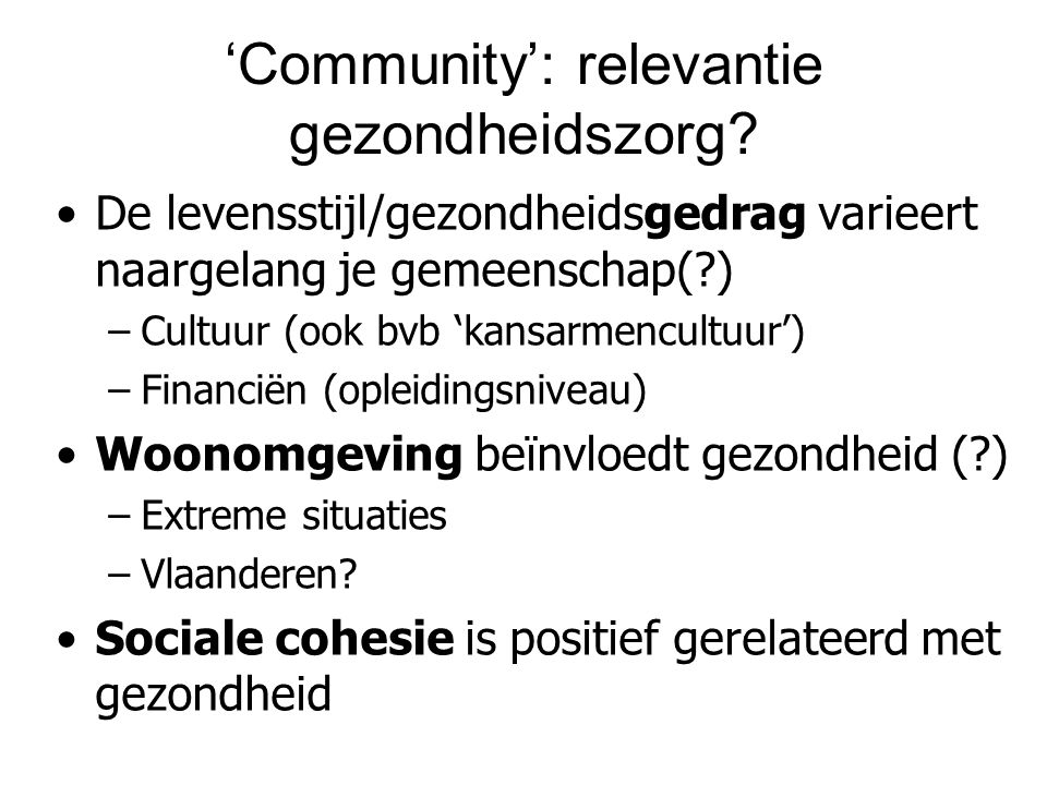 'Community': relevantie gezondheidszorg