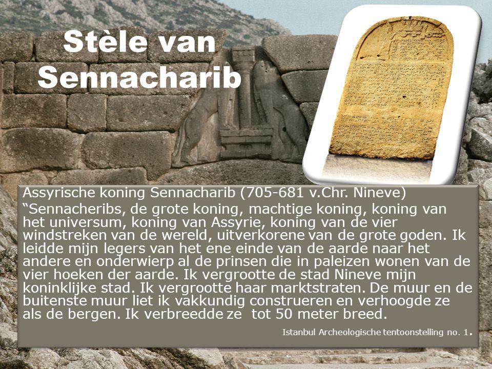 Stèle van Sennacharib Assyrische koning Sennacharib (705-681 v.Chr. Nineve)