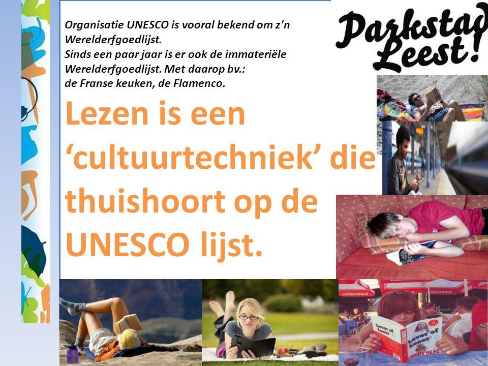 Organisatie UNESCO is vooral bekend om z n