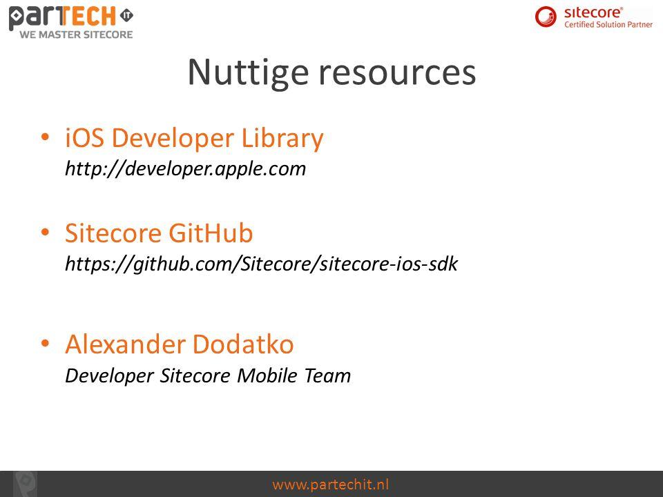 Nuttige resources iOS Developer Library http://developer.apple.com