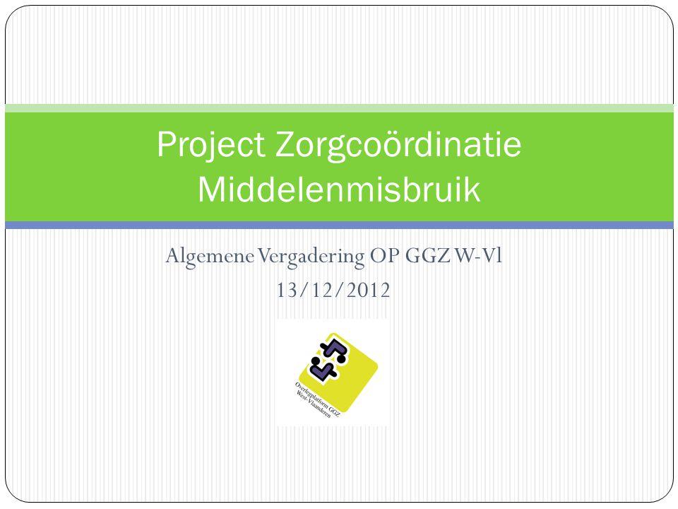 Project Zorgcoördinatie Middelenmisbruik