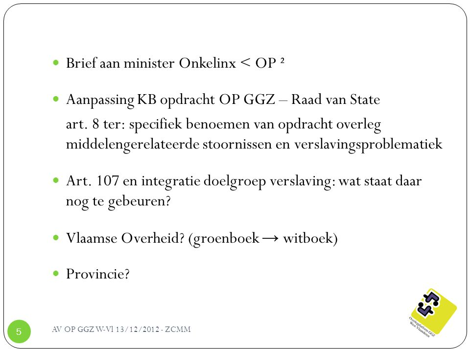 Brief aan minister Onkelinx < OP ²