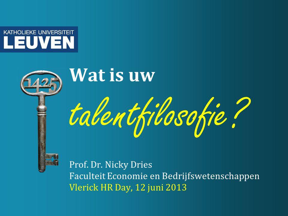 Wat is uw talentfilosofie. Prof. Dr
