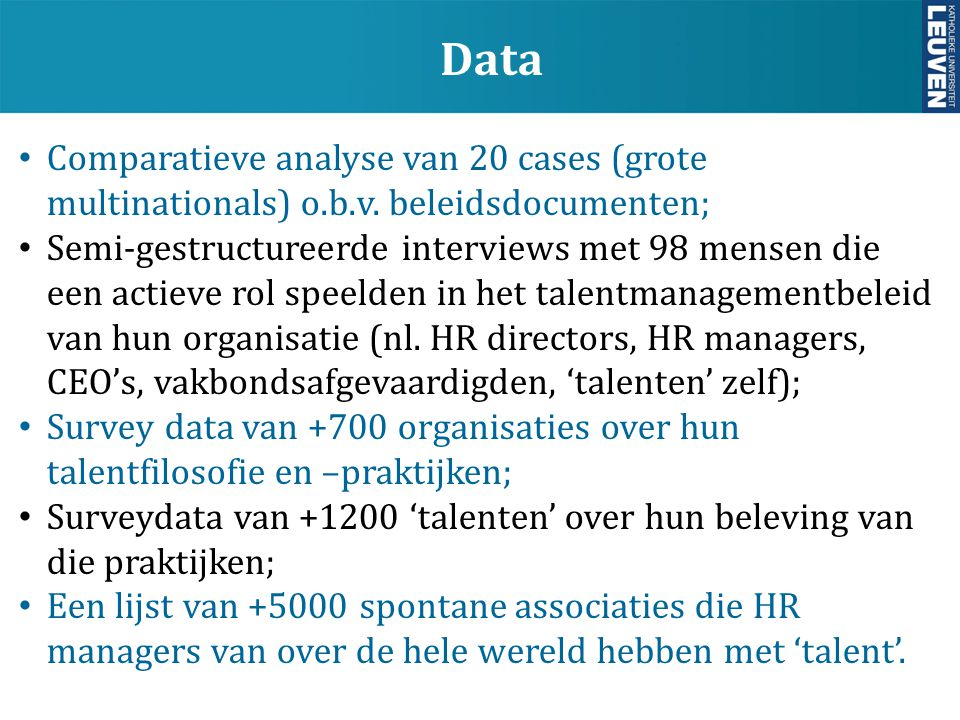 Data Comparatieve analyse van 20 cases (grote multinationals) o.b.v. beleidsdocumenten;
