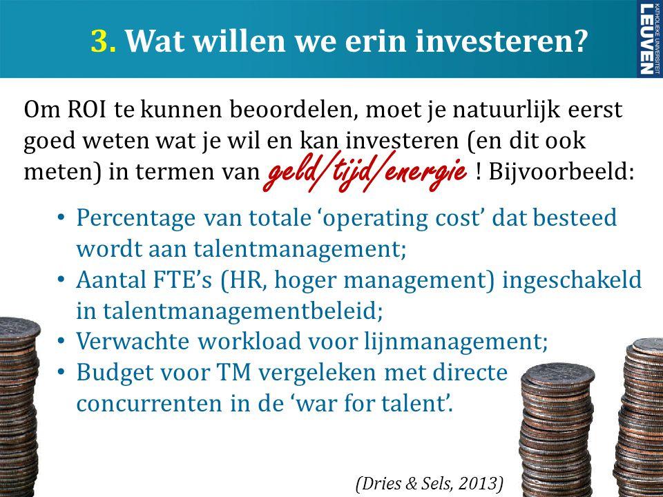 3. Wat willen we erin investeren