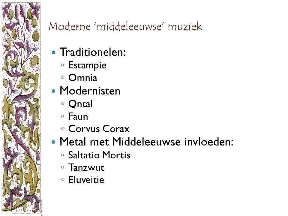 Moderne 'middeleeuwse' muziek