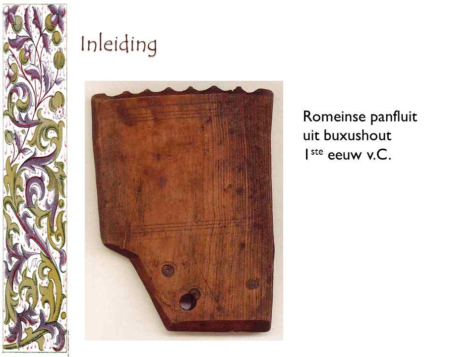 Inleiding Romeinse panfluit uit buxushout 1ste eeuw v.C.