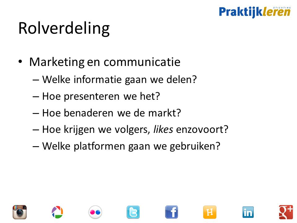Rolverdeling Marketing en communicatie Welke informatie gaan we delen