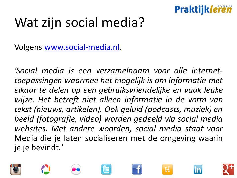 Wat zijn social media Volgens www.social-media.nl.