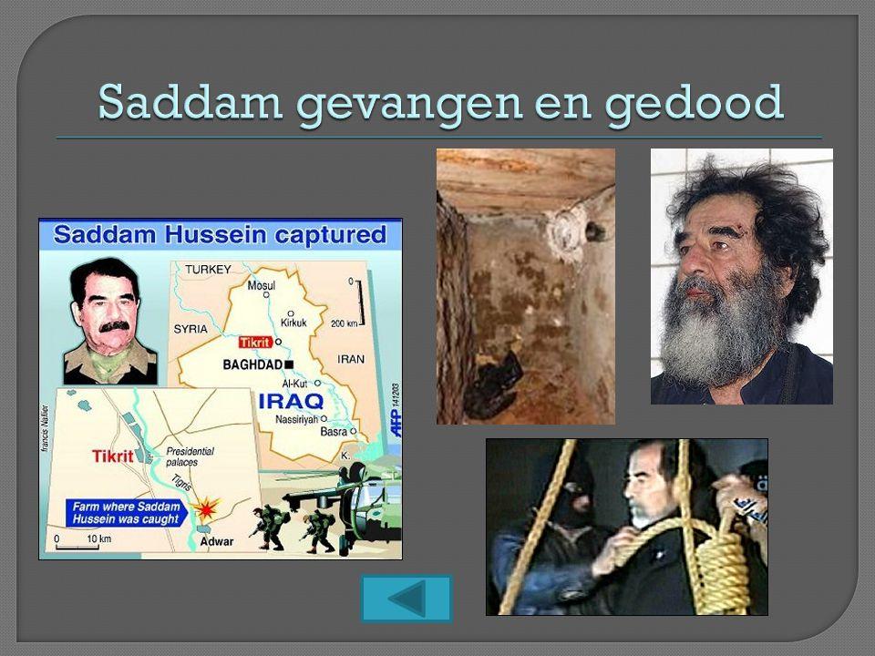 Saddam gevangen en gedood