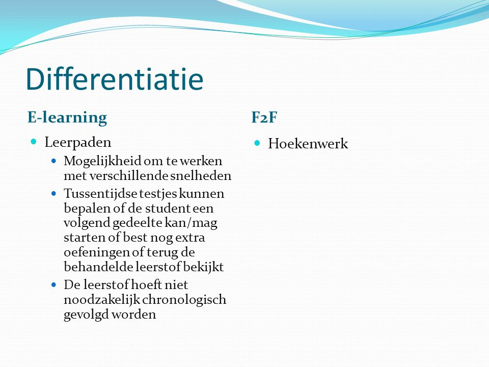 Differentiatie E-learning F2F Leerpaden Hoekenwerk