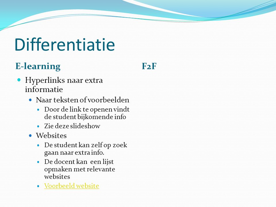 Differentiatie E-learning F2F Hyperlinks naar extra informatie
