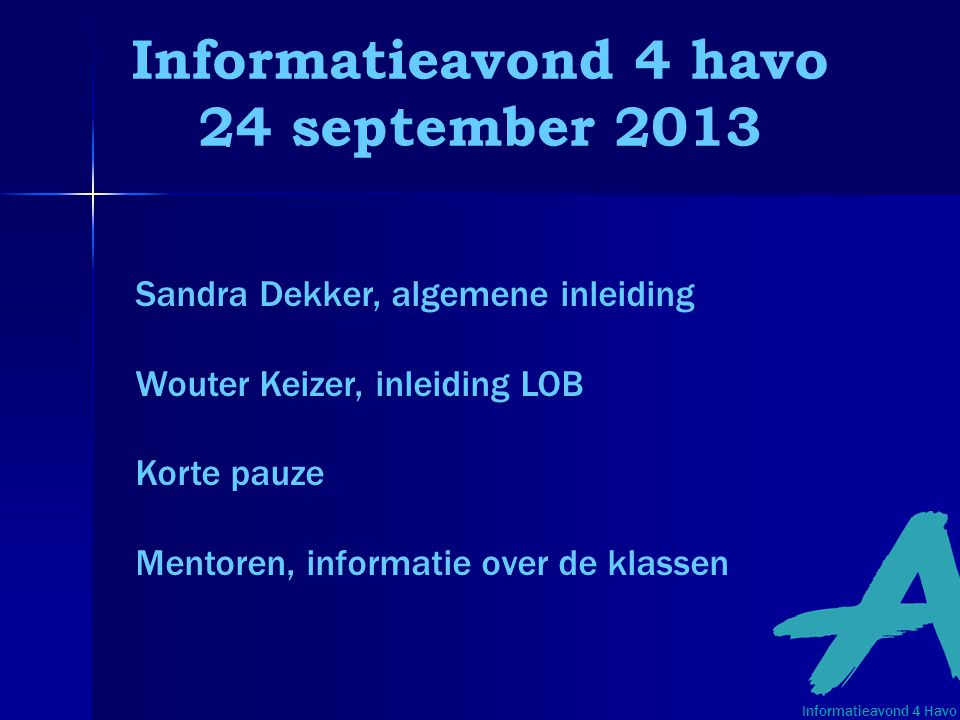 Informatieavond 4 havo 24 september 2013