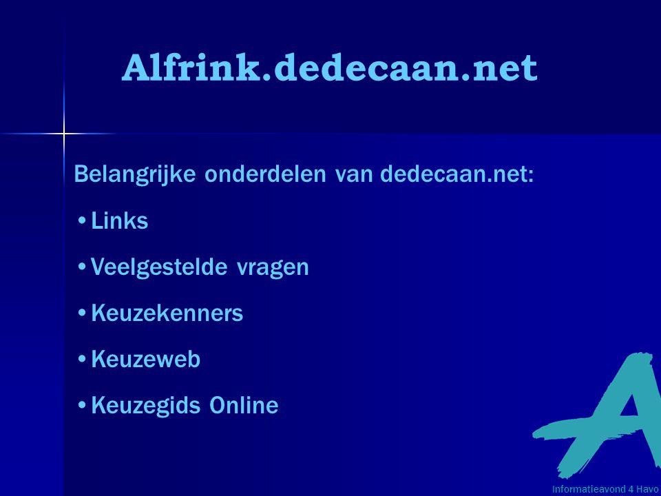 Alfrink.dedecaan.net Belangrijke onderdelen van dedecaan.net: Links