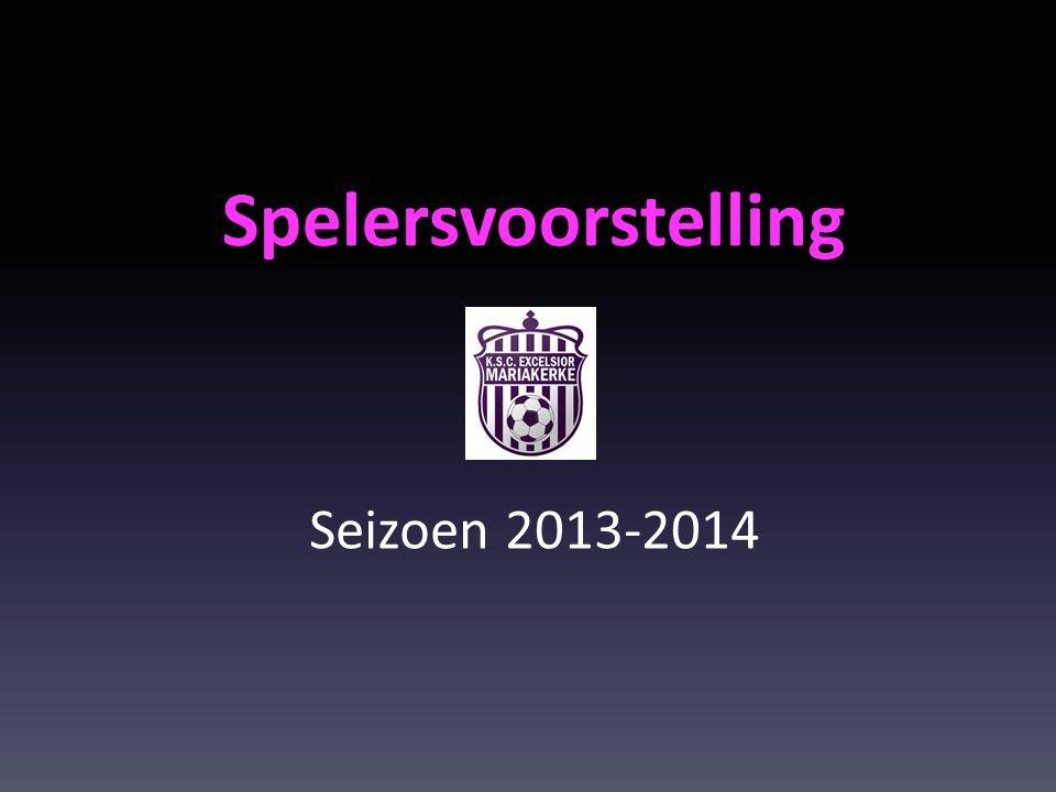 Spelersvoorstelling Seizoen 2013-2014