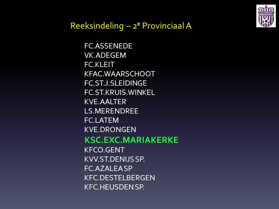 Reeksindeling – 2e Provinciaal A