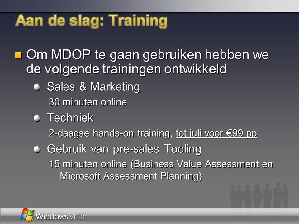 Aan de slag: Training Om MDOP te gaan gebruiken hebben we de volgende trainingen ontwikkeld. Sales & Marketing.