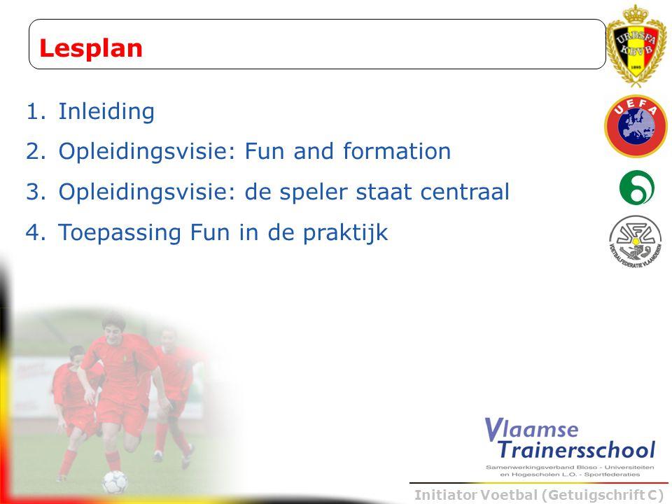 Lesplan Inleiding Opleidingsvisie: Fun and formation
