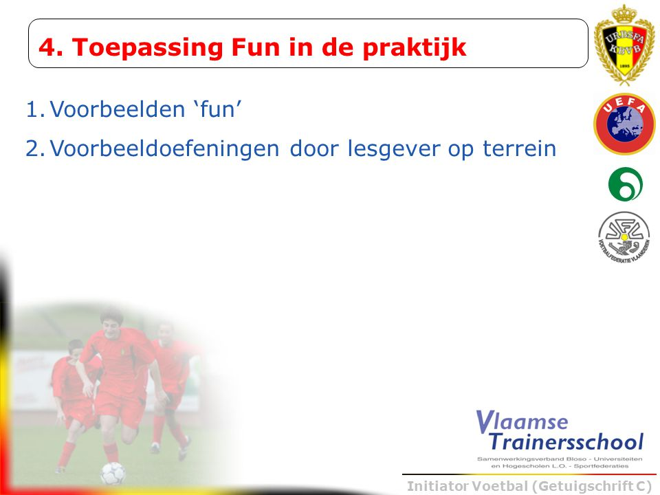 4. Toepassing Fun in de praktijk