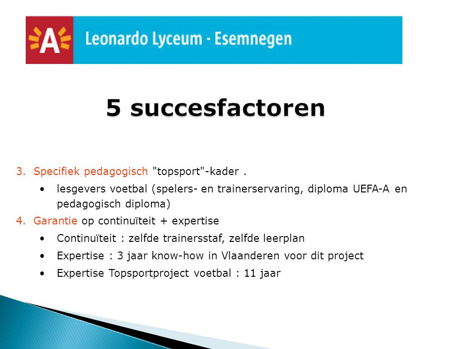 5 succesfactoren Specifiek pedagogisch topsport -kader .