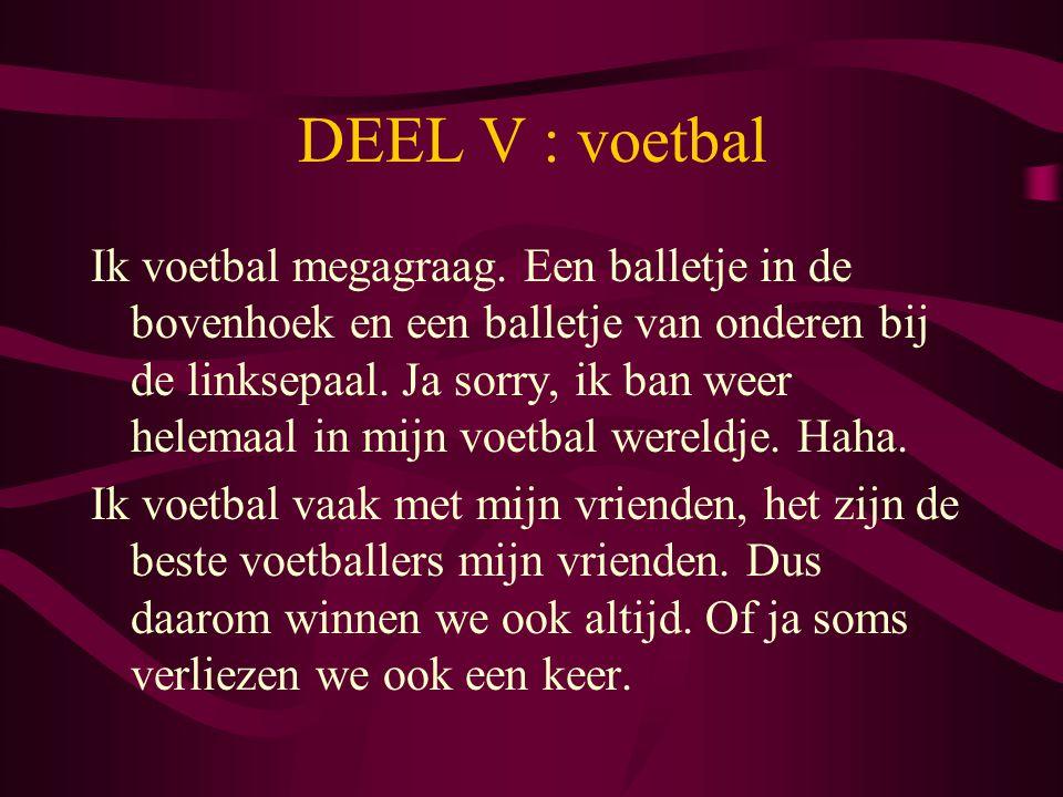DEEL V : voetbal