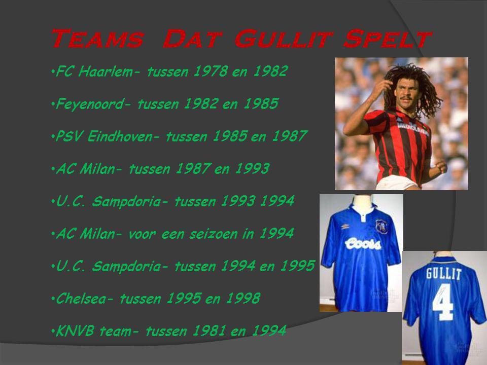 Teams Dat Gullit Spelt FC Haarlem- tussen 1978 en 1982