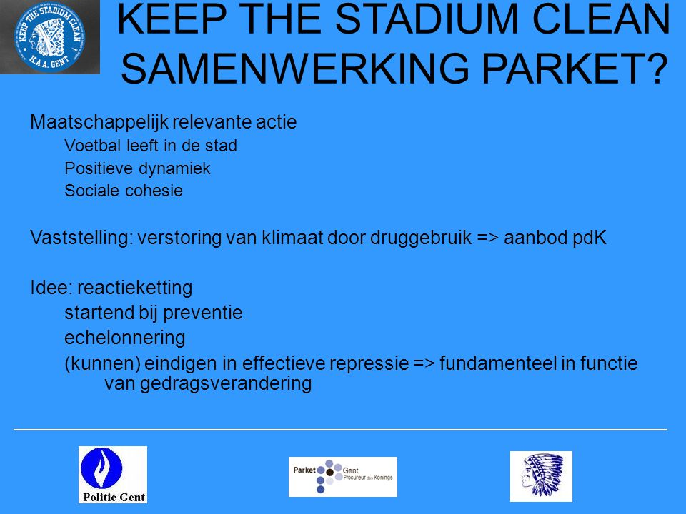 KEEP THE STADIUM CLEAN SAMENWERKING PARKET