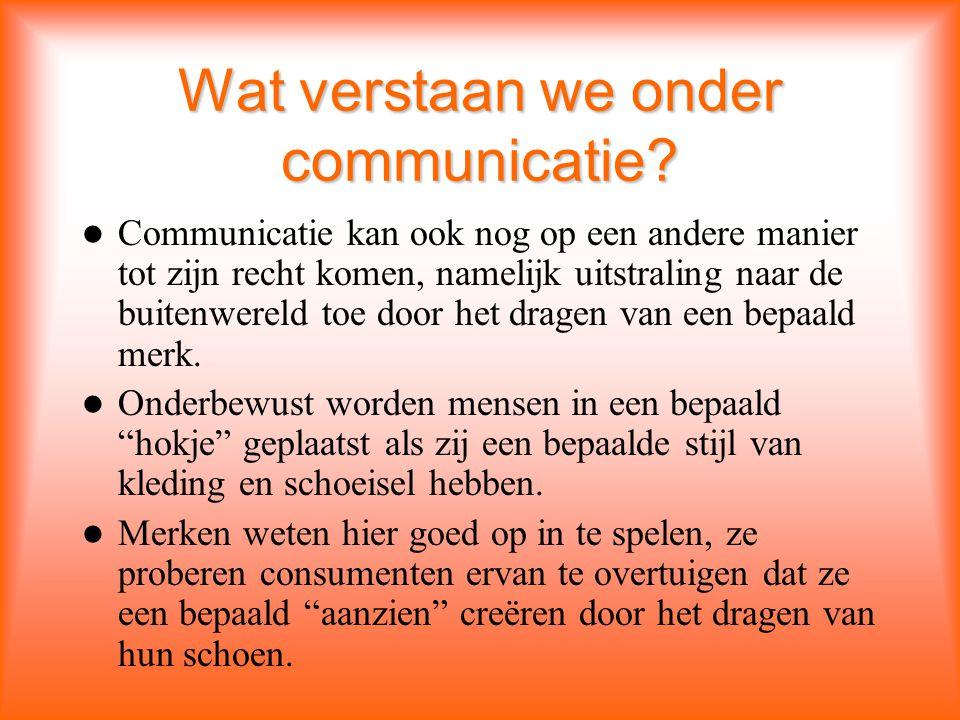 Wat verstaan we onder communicatie