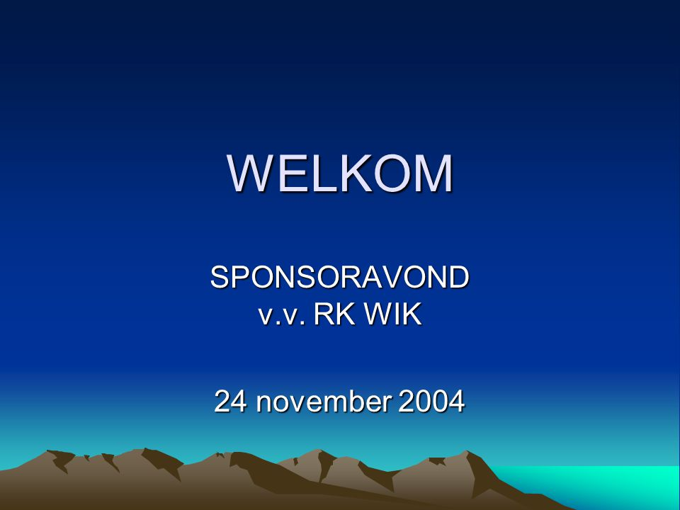 SPONSORAVOND v.v. RK WIK 24 november 2004