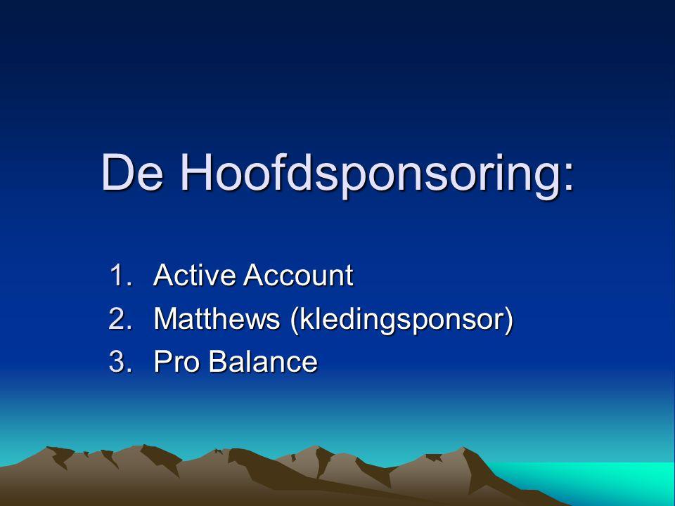 Active Account Matthews (kledingsponsor) Pro Balance