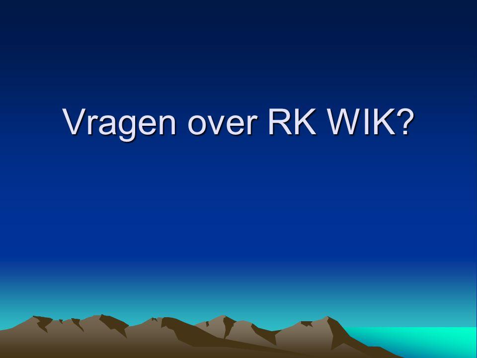 Vragen over RK WIK