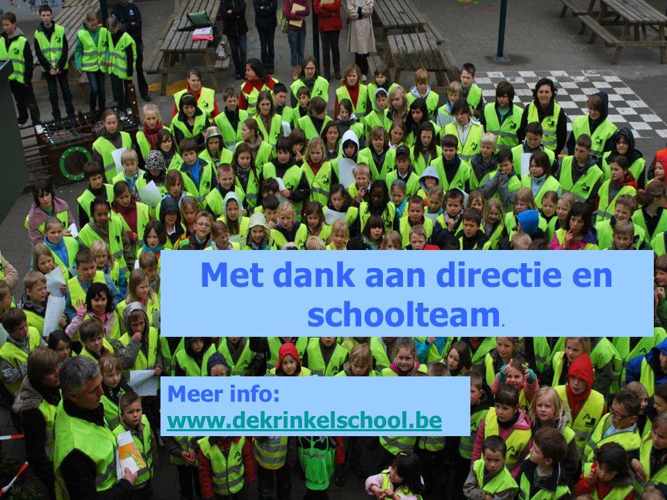 Met dank aan directie en schoolteam.