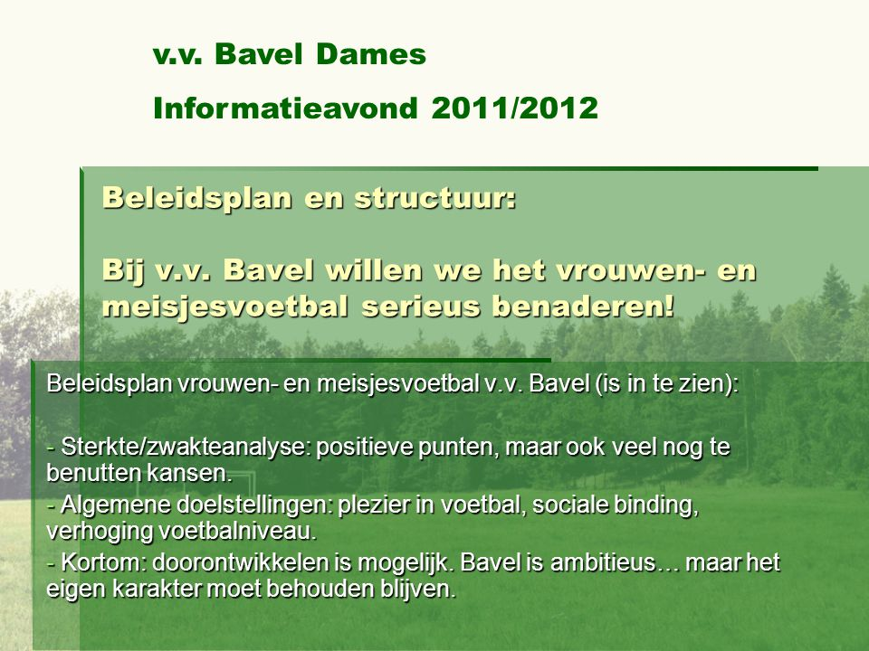 v.v. Bavel Dames Informatieavond 2011/2012