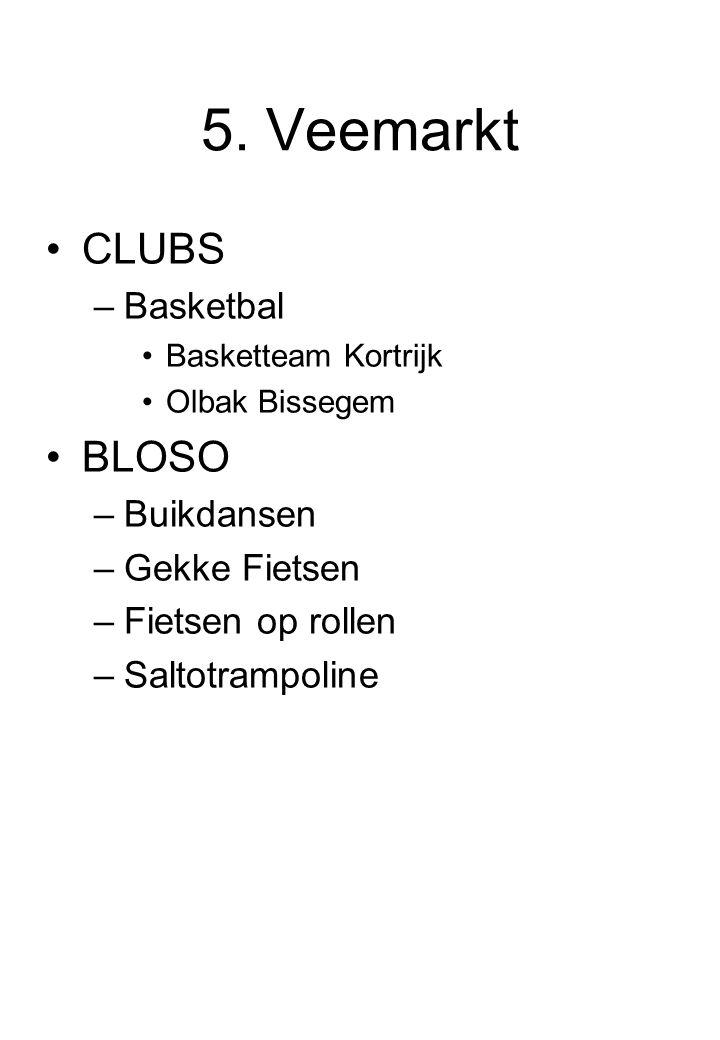 5. Veemarkt CLUBS BLOSO Basketbal Buikdansen Gekke Fietsen