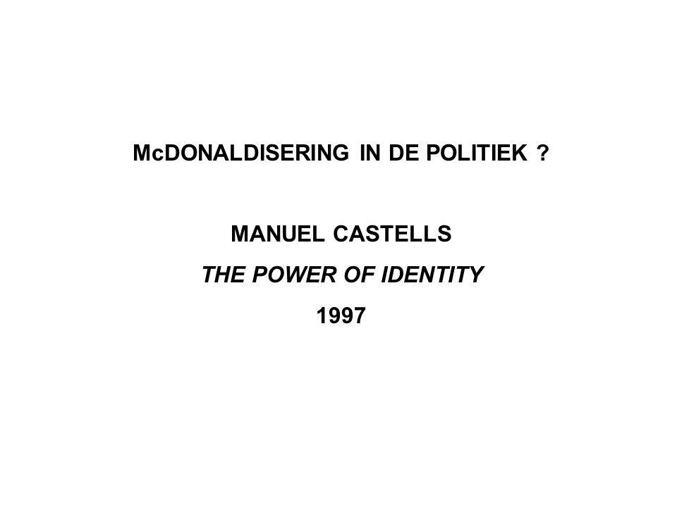 McDONALDISERING IN DE POLITIEK