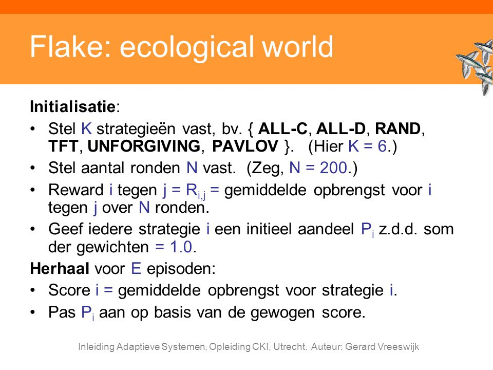 Flake: ecological world