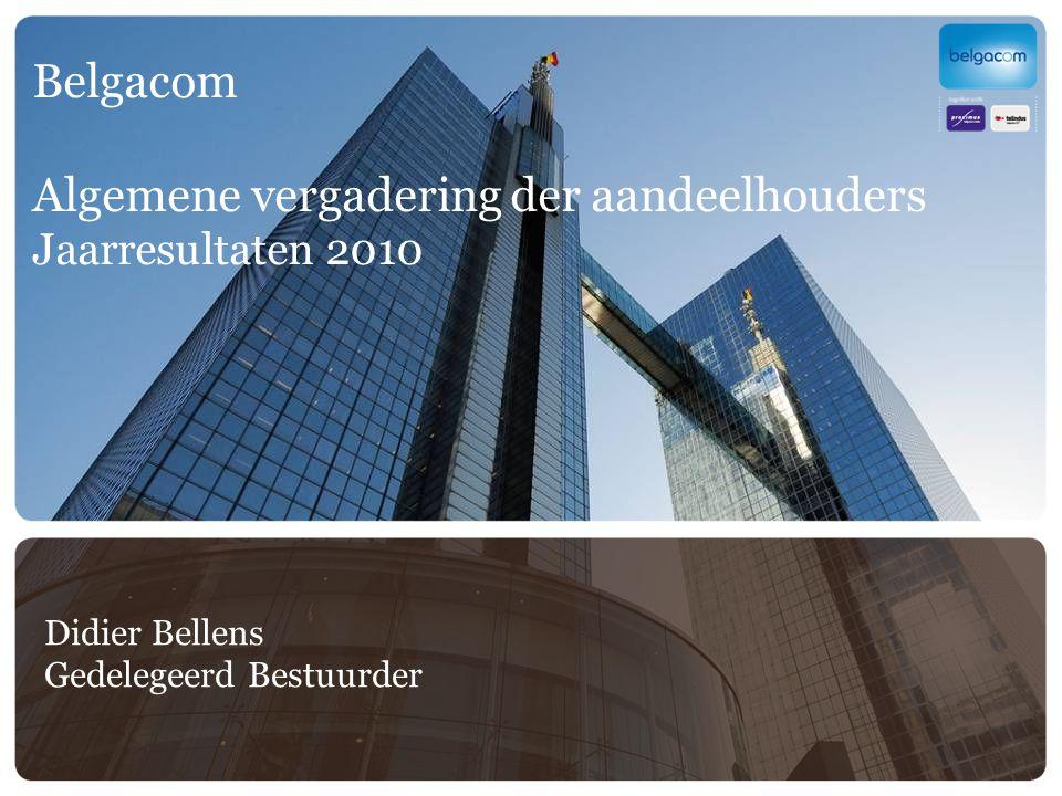 Belgacom Algemene vergadering der aandeelhouders Jaarresultaten 2010