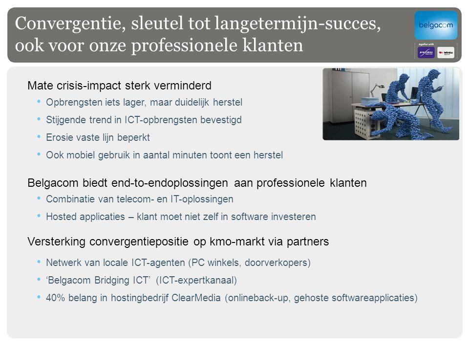 Convergentie, sleutel tot langetermijn-succes, ook voor onze professionele klanten