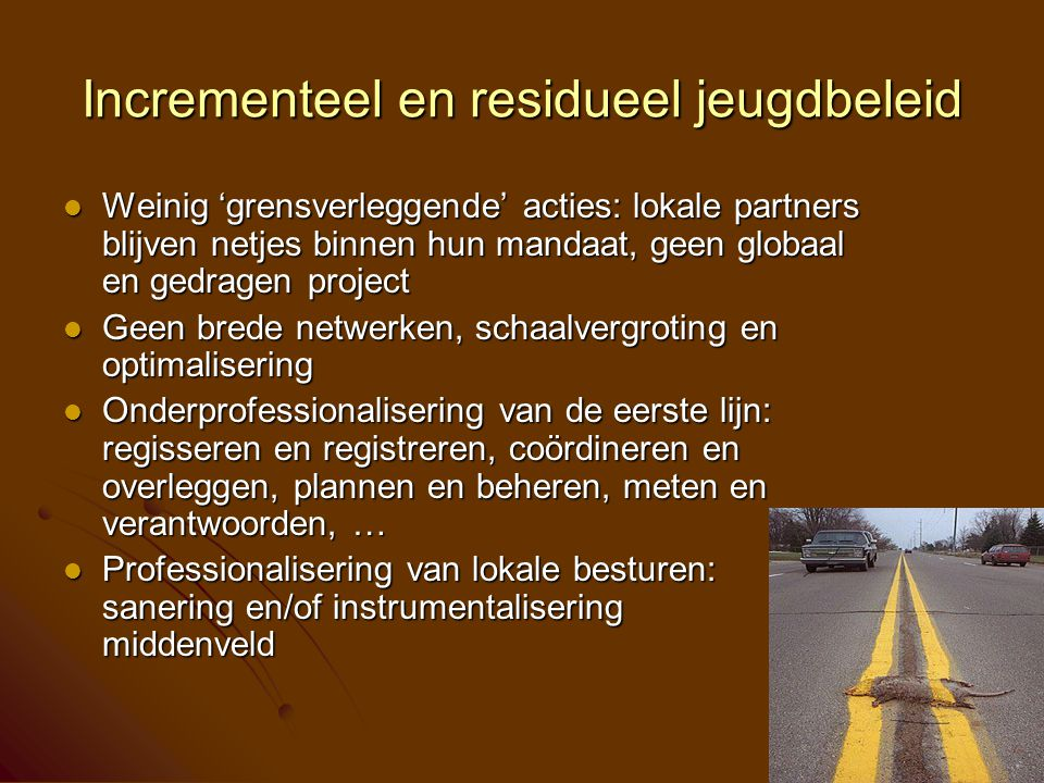 Incrementeel en residueel jeugdbeleid