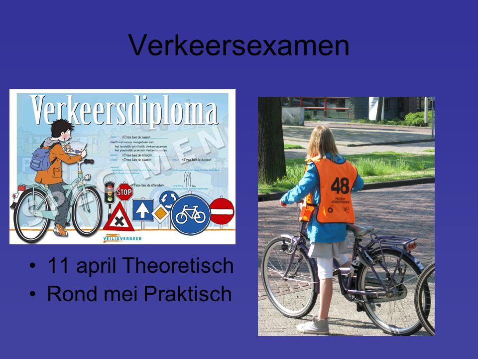 Verkeersexamen 11 april Theoretisch Rond mei Praktisch