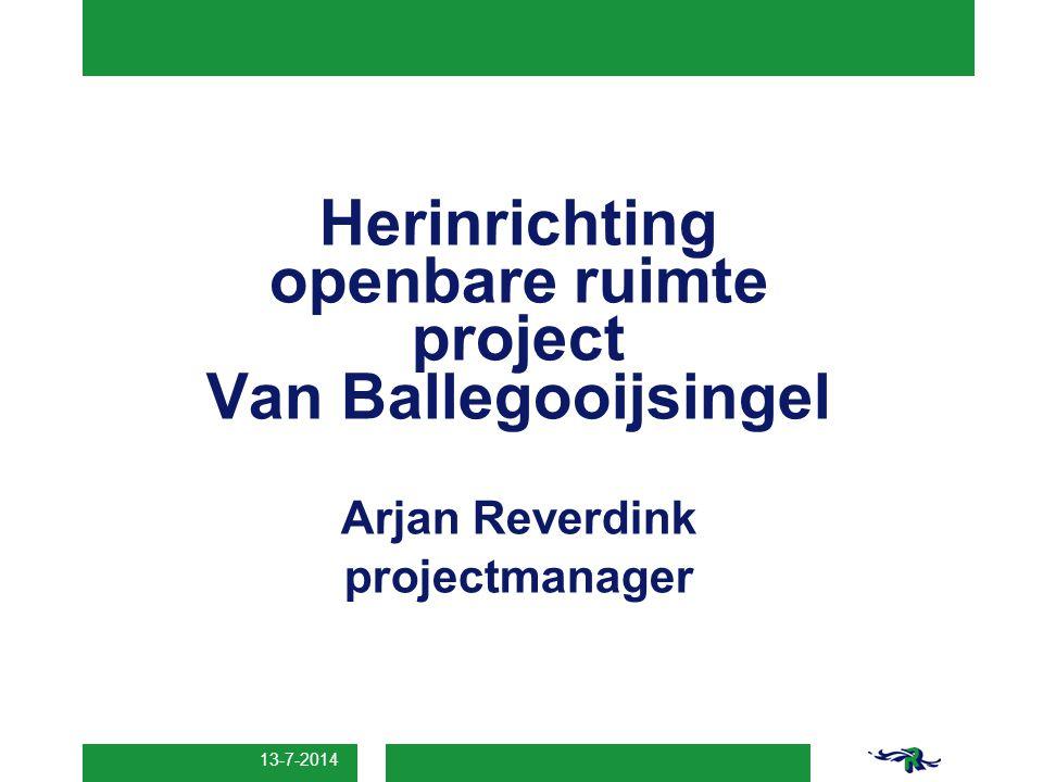 Herinrichting openbare ruimte project Van Ballegooijsingel