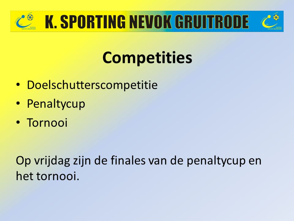 Competities Doelschutterscompetitie Penaltycup Tornooi