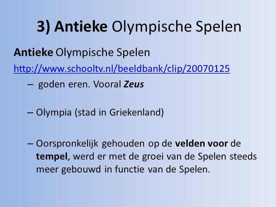 3) Antieke Olympische Spelen