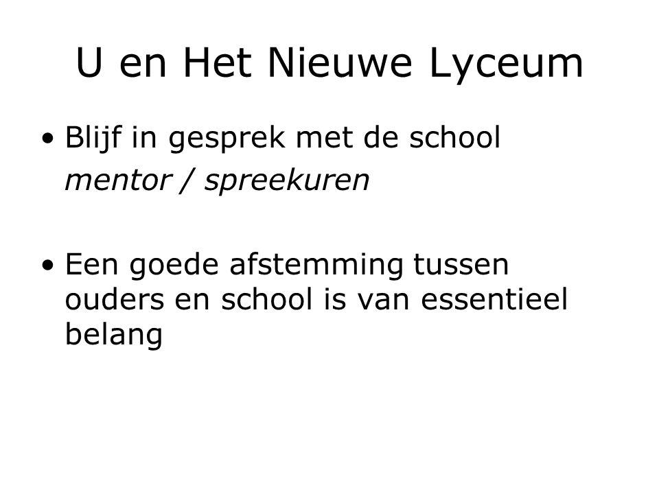 U en Het Nieuwe Lyceum Blijf in gesprek met de school