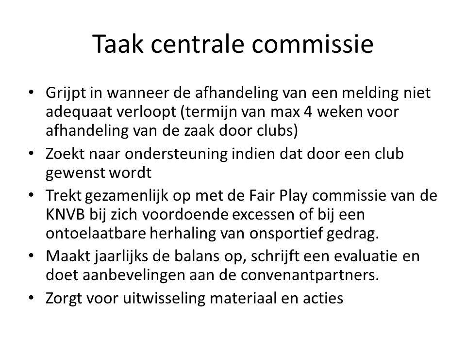 Taak centrale commissie