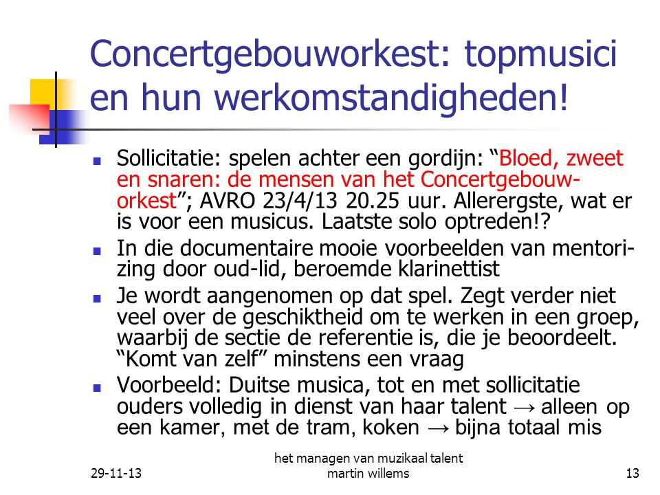 Concertgebouworkest: topmusici en hun werkomstandigheden!